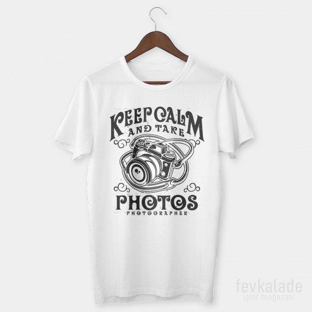 Keep Calm Photos Özel Tasarım Unisex T Shirt